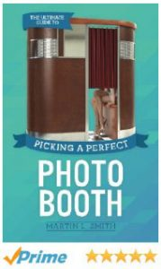 the ultimate guide to picking a perfect photo booth